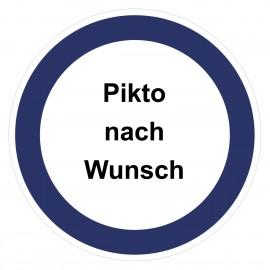 Gebotszeichen - Text und Pikto nach Wunsch