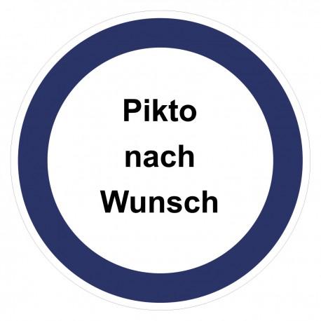 Gebotszeichen -Text und Pikto nach Wunsch