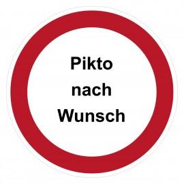 Verbotszeichen - Text und Pikto nach Wunsch