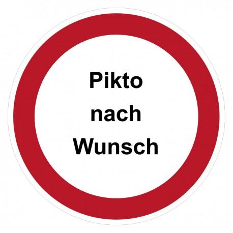 Verbotszeichen -Text und Pikto nach Wunsch