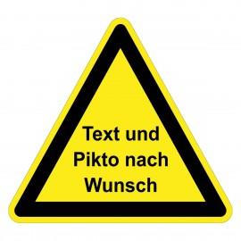 Warnzeichen Text und Piktogramm nach Wunsch